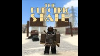 ELECTRIC STATE ROBLOX SPY WATCH AND GUNS
