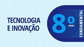 28/04 - 8º ano EF - Tecnologia e Inovação - Primeiros passos na Programação