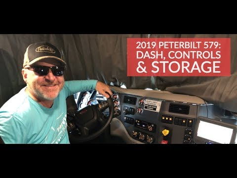 2019 Peterbilt 579 Truck Tour - Interior Dash, Controls & Storage