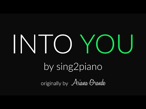 Into You (Piano karaoke demo) Ariana Grande