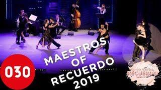 The Maestros of Recuerdo Tango Festival 2019 – La cumparsita