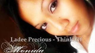 Ladee Precious - Think Of You