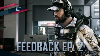 Ace Squad, Waffen Guides & Battlefield 3 - Feedback Ep. 2
