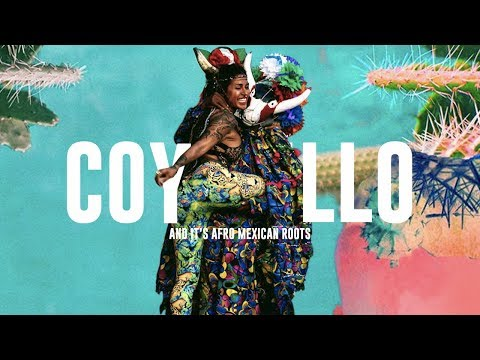 COYOLILLO & ITS AFRO MEXICAN ROOTS