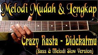 Download lagu Tutorial Melodi Lengkap Crazy Rasta Didekatmu MP3