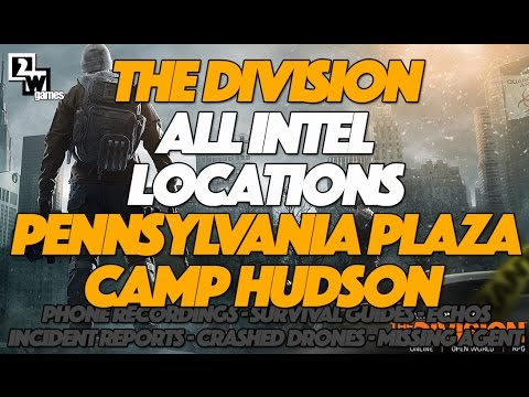 The Division All Intel and Collectibles Locations | Pennsylvania Plaza and Camp Hudson