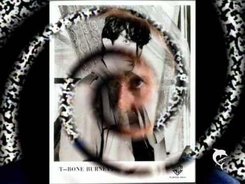 T Bone Burnett - Shut It Tight