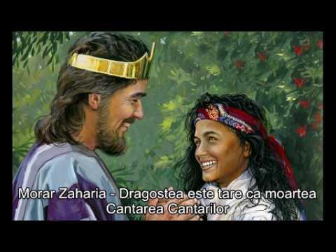 Zaharia Morar - Dragostea este tare ca moartea (Cantarea Cantarilor)