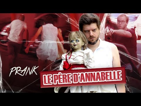 Pranque: Le Père D'Annabelle / Scare prank streaming vf