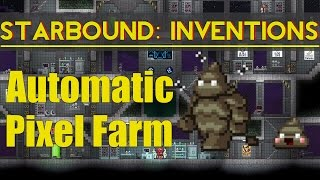 Starbound Inventions: Poo Powered Pixel Farm (30k/hour)