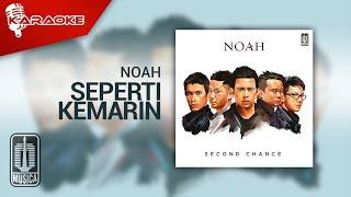 NOAH - Seperti Kemarin (Official Karaoke Video)