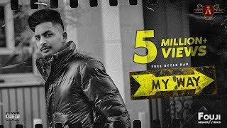 My Way (Official video) Fouji |Sehaj Music | Harman Only |Apra Media Records |new punjabi songs 2021