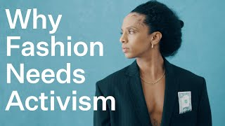 How Activism Is Disrupting The Fashion Industry | Bustle