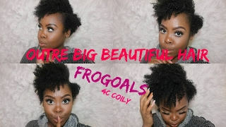 Outre: Big beautiful hair 4c Coily