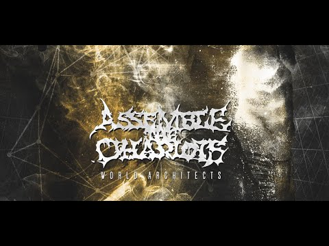 Assemble the Chariots - World Architects (Full Album 2015)