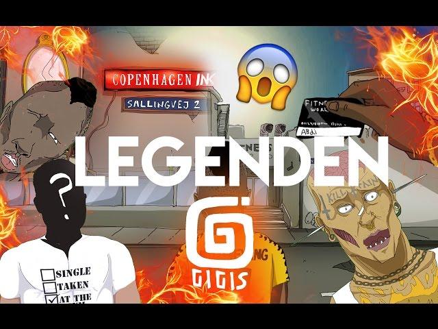 Gigis - Legenden