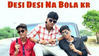 Desi Desi | Directed By Sidharth Singh | SARV Entertainment |