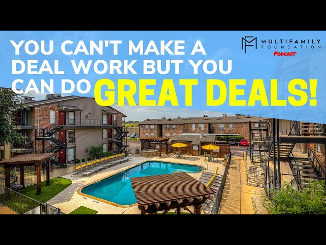 You Can't Make a Deal Work But You Can Do Great Deals!