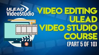Video Editing: Ulead Video Studio Tutorials in Urdu Part 5 of 10