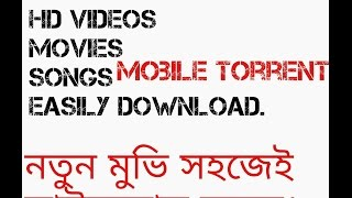 Download torrent movies, games on Android || HD, blueray movies, 3D games || Full free and essay