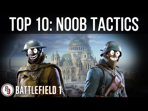 Most annoying teammates - Battlefield 1