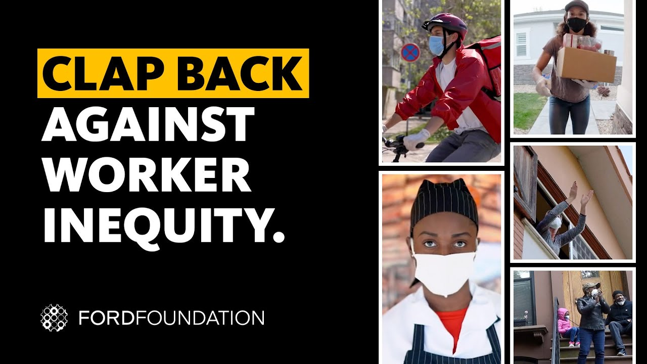 Clap Back Against Worker Inequity. Join Workers and Activists to Reimagine the Economy