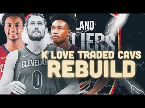 Kevin Love Traded! Cleveland Cavaliers Rebuild | NBA 2K20