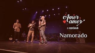 I Love Pagode - Namorado (Cover) - Ferrugem   Amor Amor - O Espetáculo