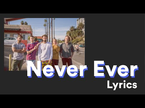 The Rubens ft. Sarah - Never Ever [LYRICS]