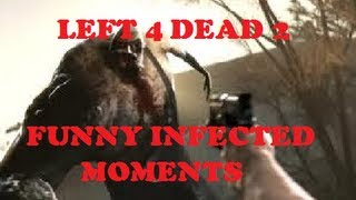 LEFT 4 DEAD 2 - funny infected moments