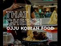 Kuliner Myfunfoodiary: Cheese Lover Gotta Try Ojju Korean Food Kota Kasablanka
