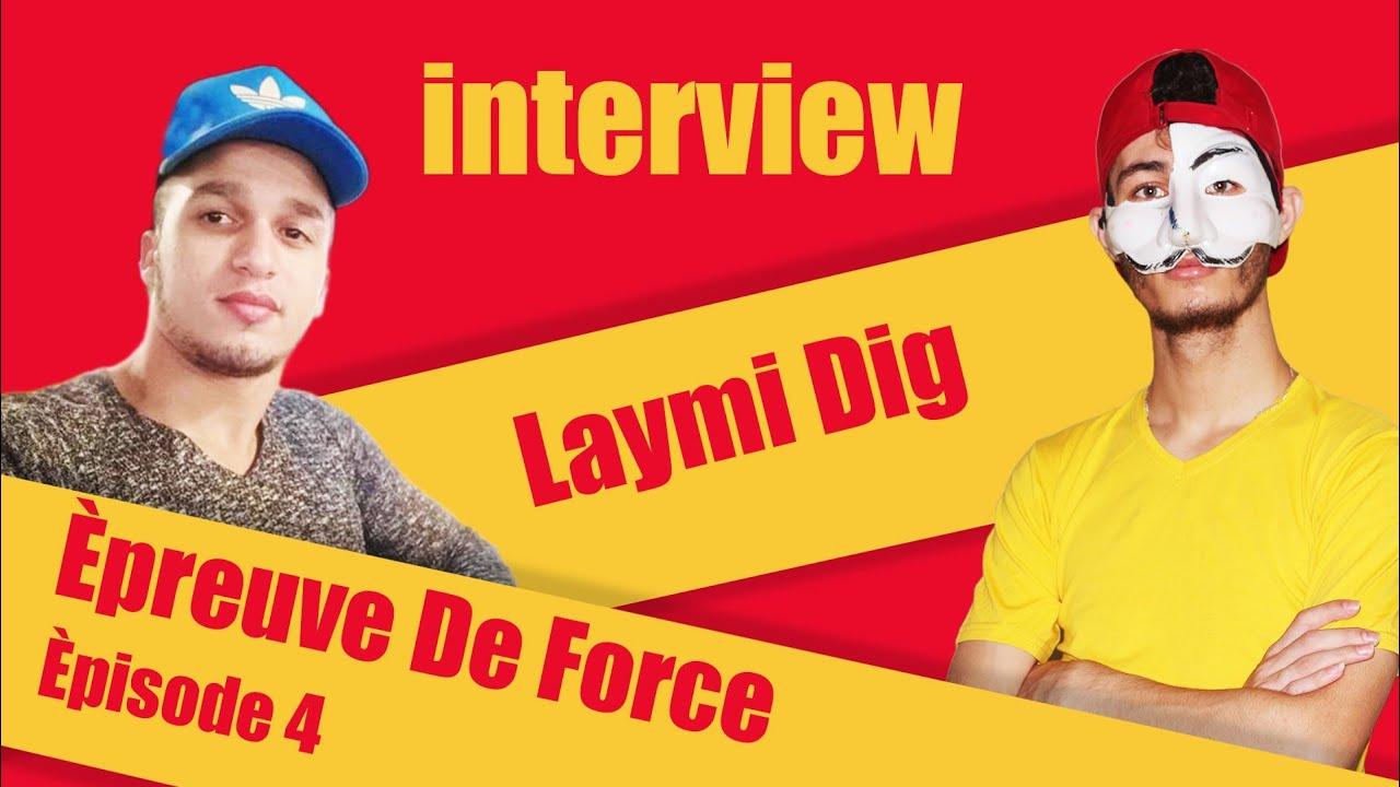 Laymi Dig Èpreuve De Force / Èpisode 4 / 2020