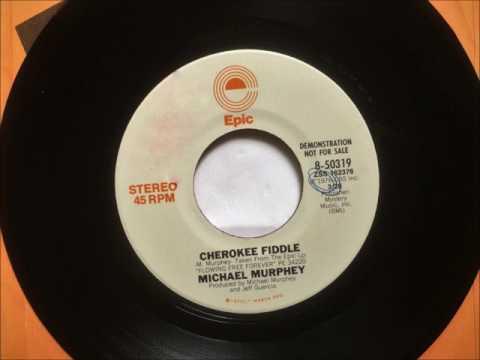 Cherokee Fiddle , Michael Murphey ,1976