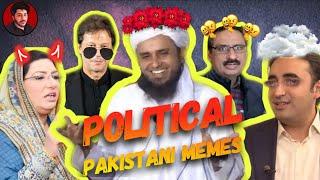 FUNNIEST POLITICAL PAKISTANI MEMES | THUG LIFE COMPILATION | BOLO WAJAHAT