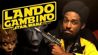 Lando Gambino - A Star Wars Parody (Nerdist Presents)