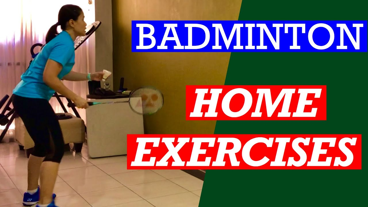 BADMINTON HOME EXERCISES- An exercise routine to improve your game when stuck at home #badminton