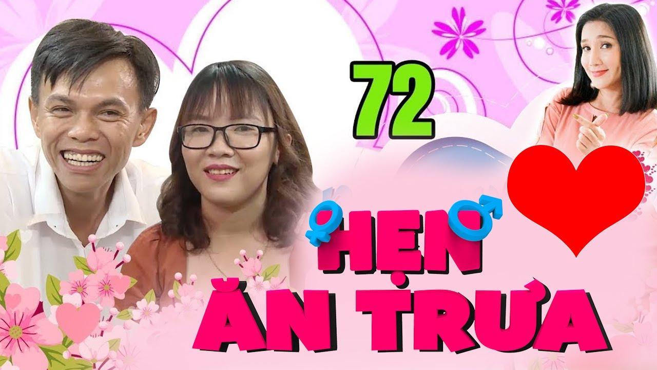 HẸN ĂN TRƯA #72 UNCUT | Quân sư tình yêu ế 29 năm xém xỉu khi lần đầu tiên được ôm bạn gái 😍