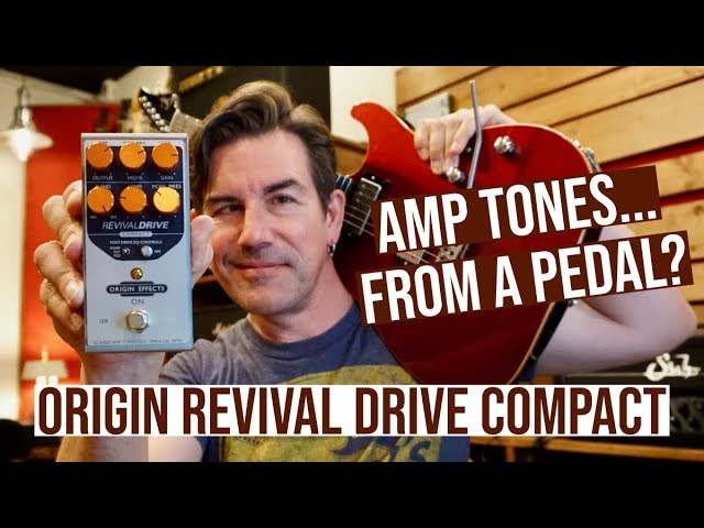 AMP DRIVE, FROM A PEDAL?  Origin Revival Drive Compact