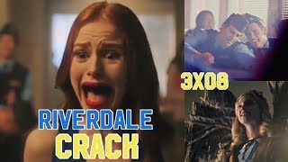 Riverdale Crack 3x08