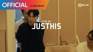 [ch.madi X MIC SWAGGER II] Ep.08 JUSTHIS (CHI SUB)