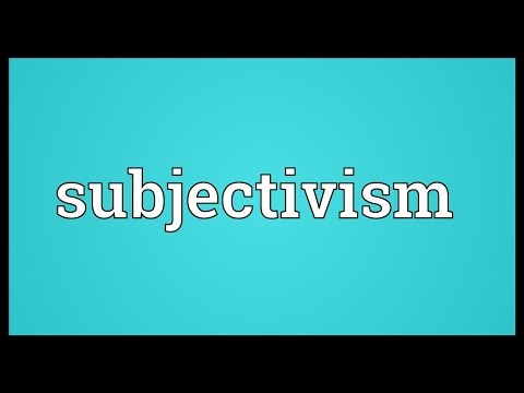 Header of subjectivism