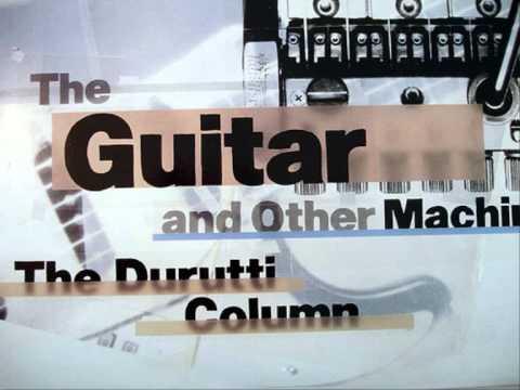 The Durutti Column,