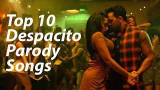 Top 10 Despacito Parody Songs