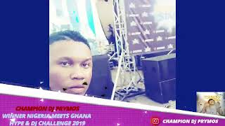 CHAMPION DJ PRYMOS WINNER NIGERIA MEETS GHANA DJ AND HYPE CHALLENGE 2020