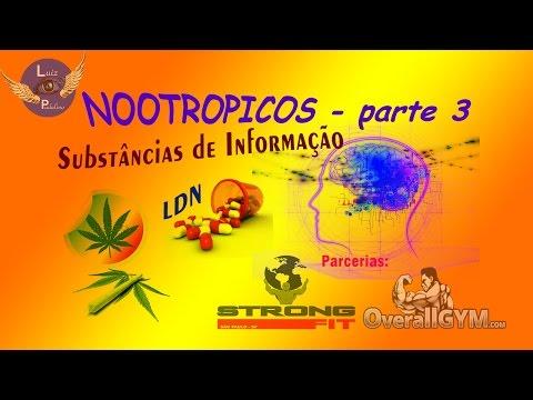 NOOTROPICOS 3 Substâncias de Informação - Maconha e LDN