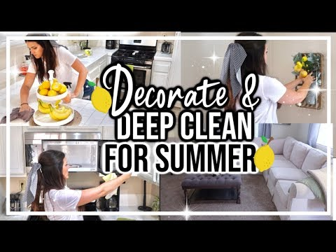 EXTREME CLEAN & DECORATE FOR ☀️🍋SUMMER WITH ME | WHOLE HOUSE CLEANING MOTIVATION 2019