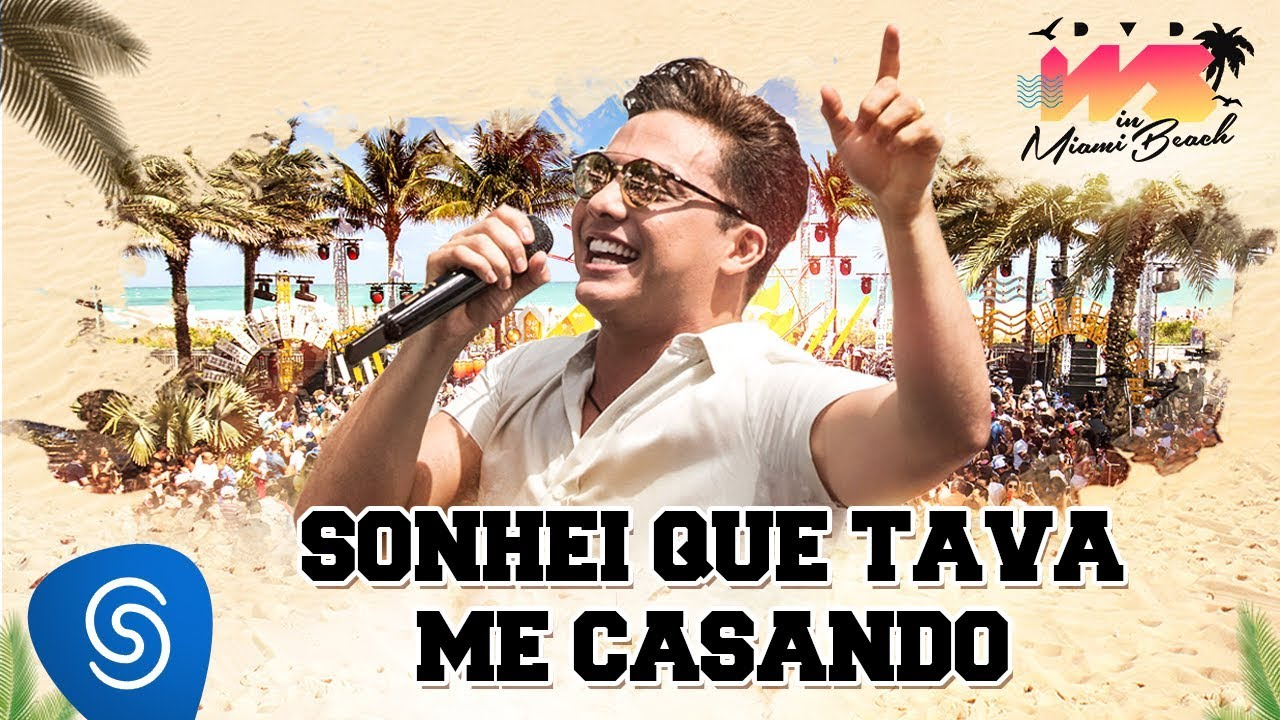 Wesley Safadão Sonhei Que Tava Me Casando Dvd Ws In Miami Beach