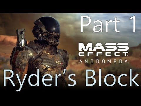 Ryder's Block: An Autopsy of Mass Effect: Andromeda (Part 1)
