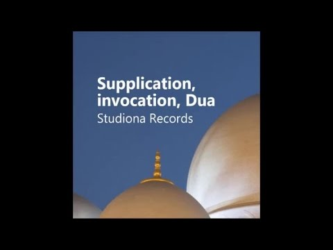 Anta Taalamu Kayfa Hali (1) - Supplication, invocation, Dua