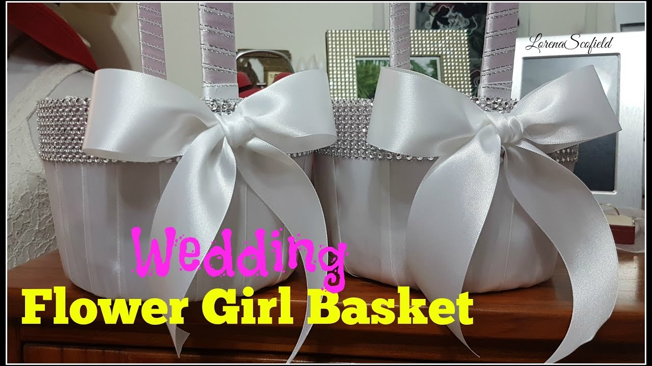 How To Make A Wedding Flower Girl Basket Youtube
